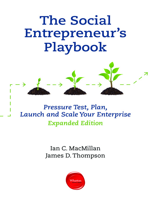 The Social Entrepreneur's Playbook (eBook): Pressure Test, Plan, Launch and Scale Your Social Enterprise