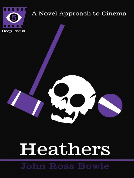 Heathers - Deep Focus (eBook)