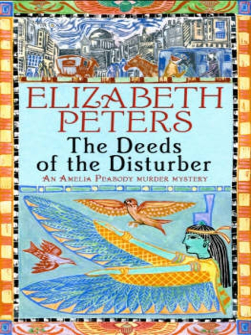 Deeds of the Disturber (eBook): Amelia Peabody Series, Book 5