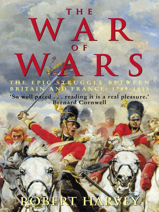 The War of Wars (eBook): The Epic Struggle Between Britain and France: 1789-1815