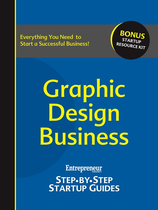 Graphic Design Business (eBook): Entrepreneur's Step-by-Step Startup Guide