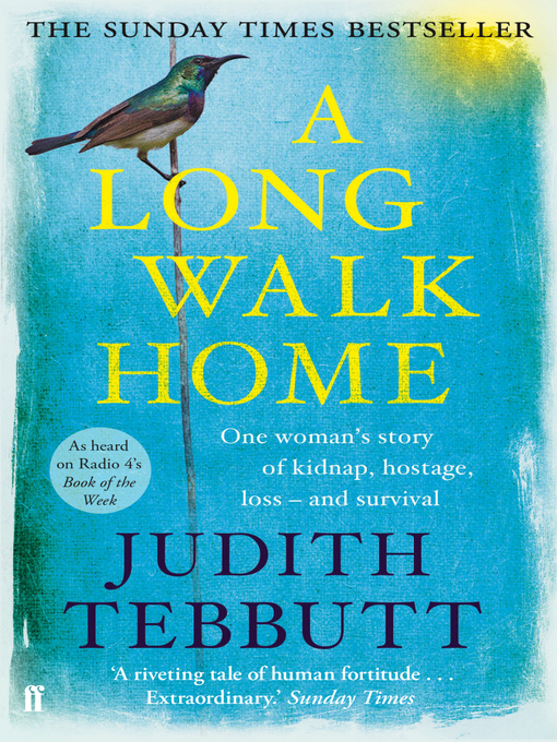 A Long Walk Home (eBook): One Woman's Story of Kidnap, Hostage, Loss, and Survival