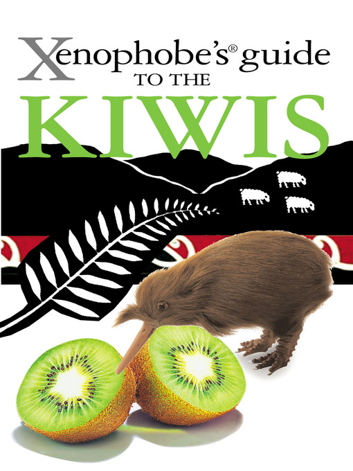 The Xenophobe's Guide to the Kiwis (eBook)