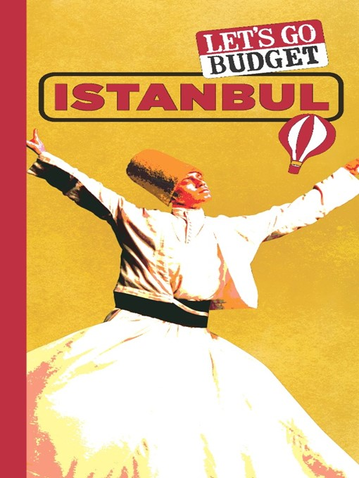 Let's Go Budget Istanbul (eBook): The Student Travel Guide