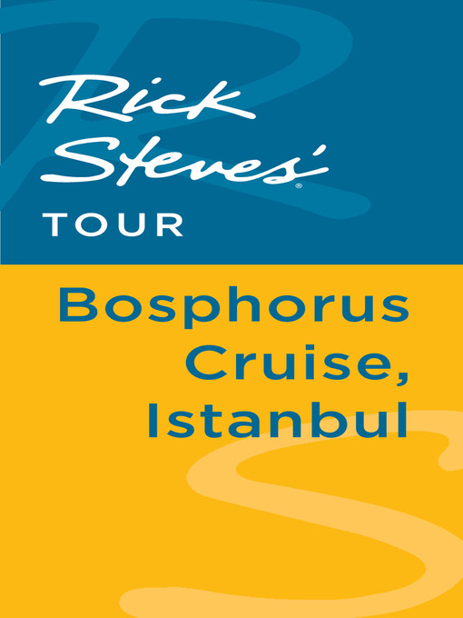 Rick Steves' Tour (eBook): Bosphorus Cruise, Istanbul