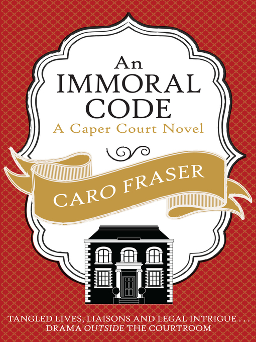 An Immoral Code (eBook): Caper Court Series, Book 3
