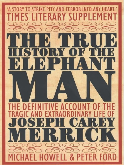 The True History of the Elephant Man (eBook)