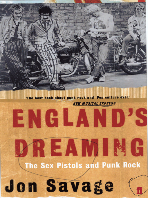 England's Dreaming (eBook): The Sex Pistols and Punk Rock