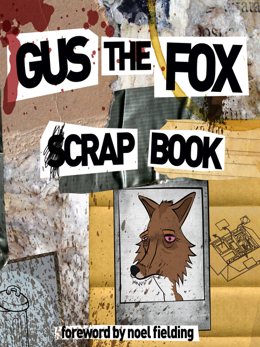 Gus the Fox (eBook): A Scrapbook