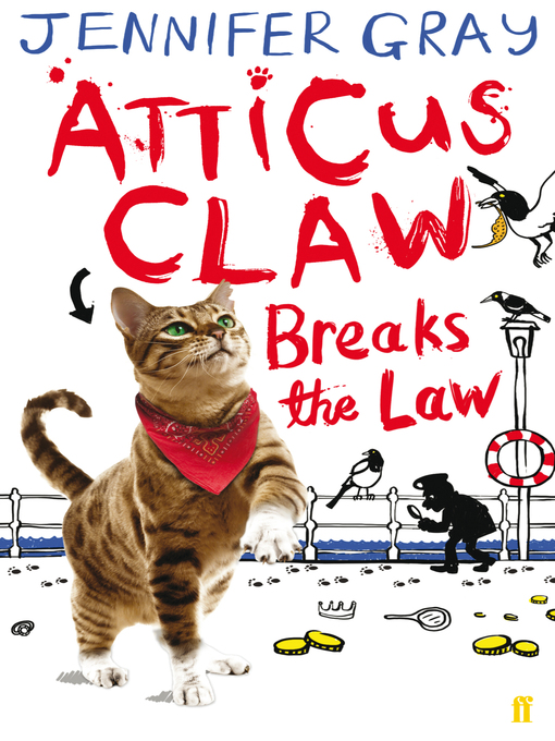Atticus Claw Breaks the Law (eBook): Atticus Claw Breaks the Law Series, Book 1
