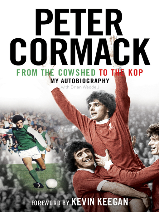 From the Cowshed to the Kop (eBook): My Autobiography