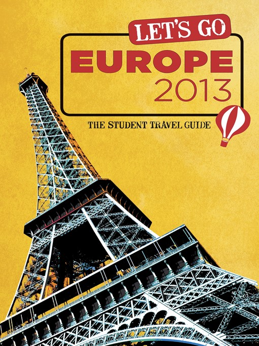 Let's Go Europe 2013: The Student Travel Guide (eBook)