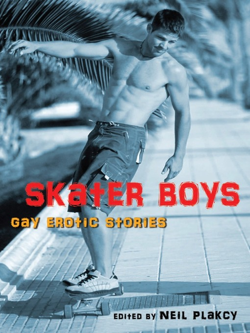 Skater Boys (eBook): Gay Erotic Stories
