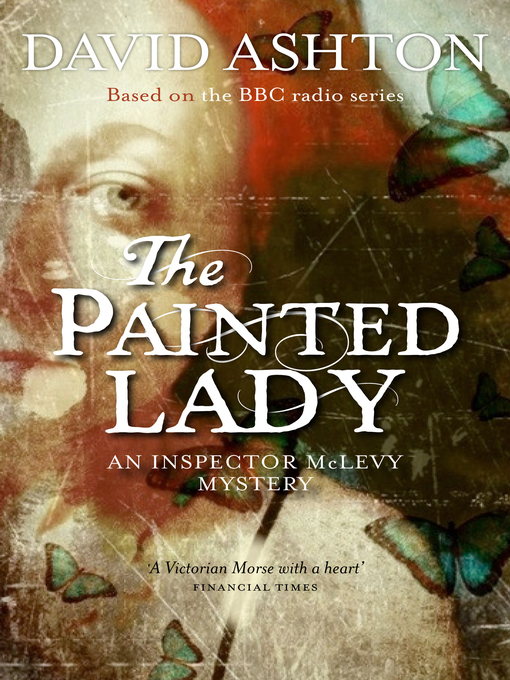 The Painted Lady: Inspector McLevy Mystery Series, Book 5 - Inspector McLevy Mystery (eBook)