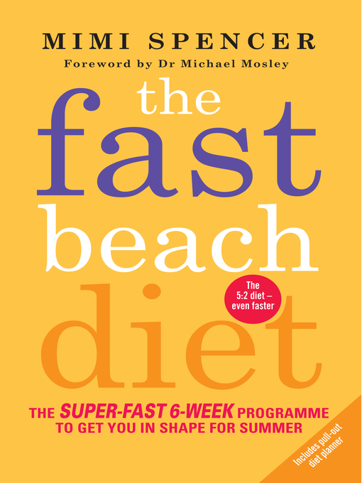 The Fast Beach Diet (eBook): The super-fast 6-week programme to get you in shape for summer
