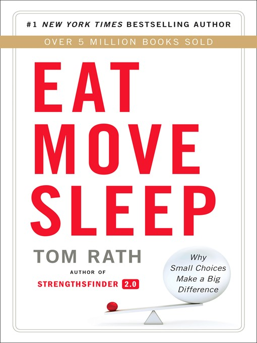 Eat move sleep how small choices lead to big changes