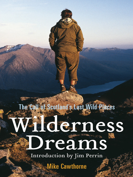Wilderness Dreams (eBook): The Call of Scotland's Last Wild Places