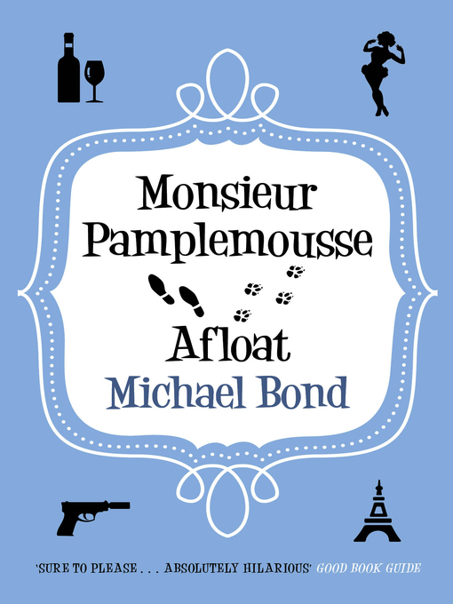 Monsieur Pamplemousse Afloat (eBook): Monsieur Pamplemousse Series, Book 11