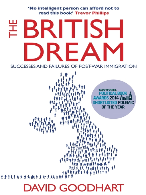 The British Dream (eBook): Successes and Failures of Post-war Immigration
