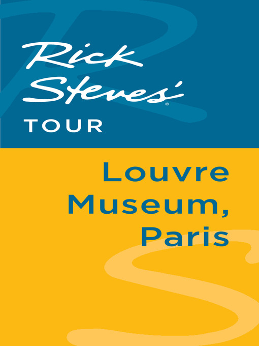 Rick Steves' Tour (eBook): Louvre Museum, Paris