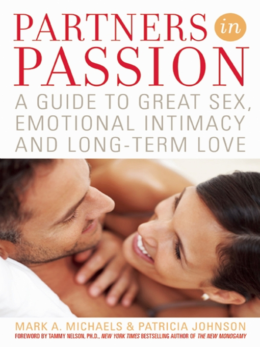 Partners In Passion: A Guide to Great Sex, Emotional Intimacy and Long-term Love (eBook)