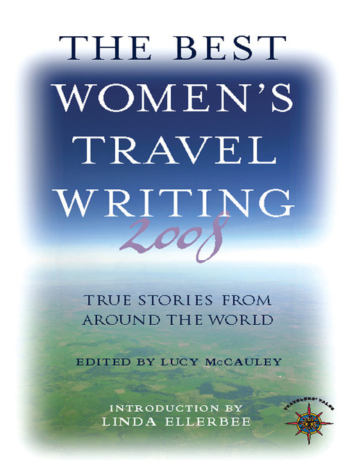 The Best Women's Travel Writing 2008: True Stories from Around the World (eBook)