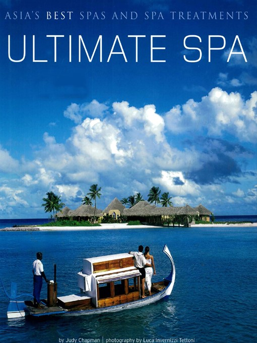 Ultimate Spa (eBook): Asia's Best Spas and Spa Treatments
