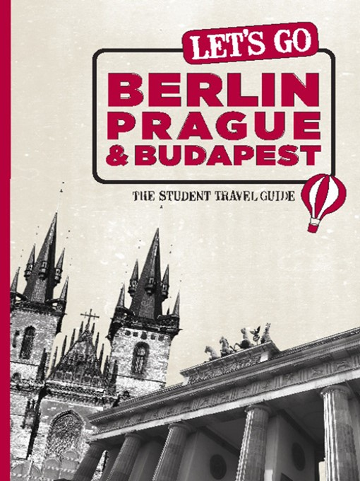 Let's Go Berlin, Prague & Budapest (eBook): The Student Travel Guide