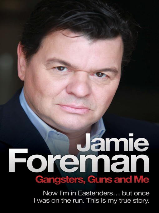 Gangsters, Guns & Me (eBook): Now I'm In Eastenders, But Once I Was On the Run. This Is My True Story