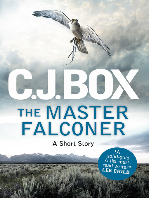 The Master Falconer (eBook): A Joe Pickett Short Story