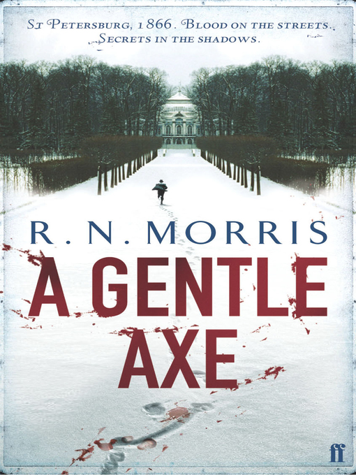 A Gentle Axe (eBook): Porfiry Petrovich Series, Book 1