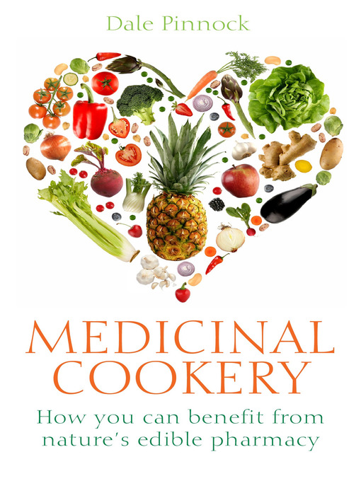Medicinal Cookery (eBook): How You Can Benefit From Nature's Edible Pharmacy