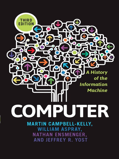 Computer (eBook): A History of the Information Machine
