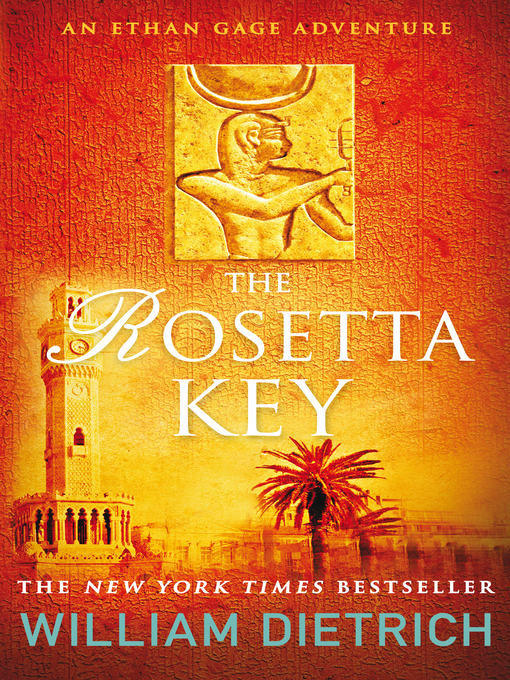 The Rosetta Key (eBook): Ethan Gage Series, Book 2