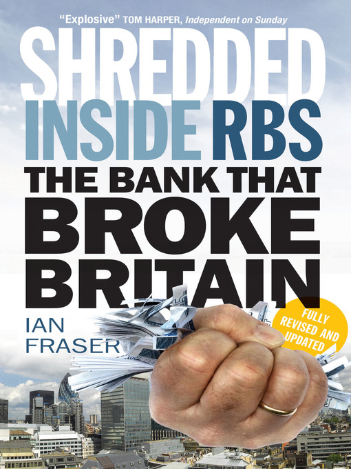 Shredded (eBook): Inside RBS: The Bank That Broke Britain