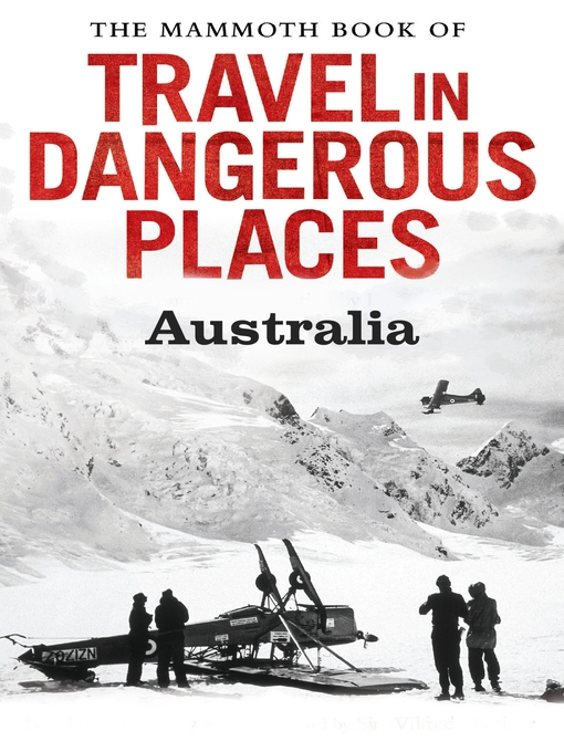 The Mammoth Book of Travel in Dangerous Places (eBook): Australia