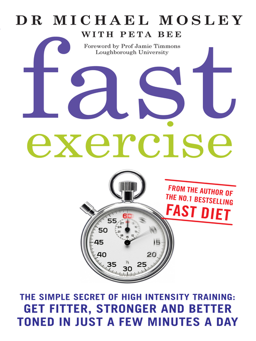 Fast Exercise (eBook): The Simple Secret of High Intensity Training: Get Fitter, Stronger and Better Toned in Just a Few Minutes a Day