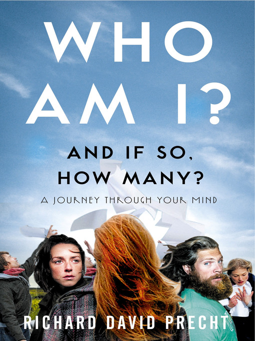Who Am I and If So How Many? (eBook): A Journey through Your Mind