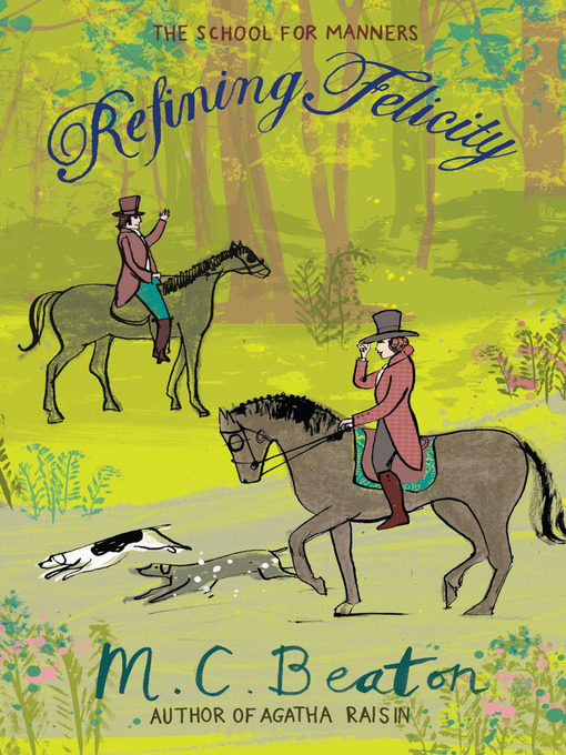Refining Felicity (eBook): The School for Manners Series, Book 1