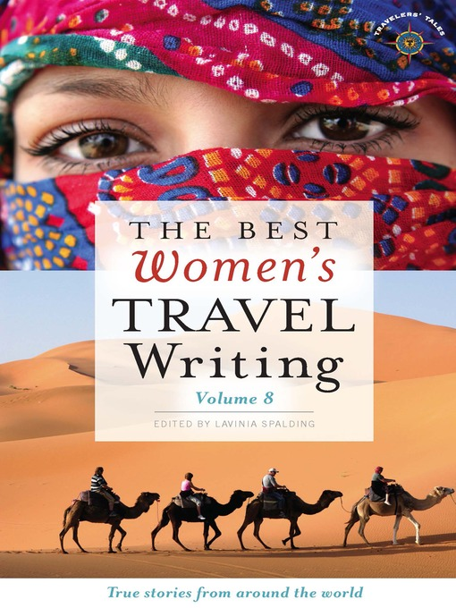 The Best Women's Travel Writing True Stories from Around the World