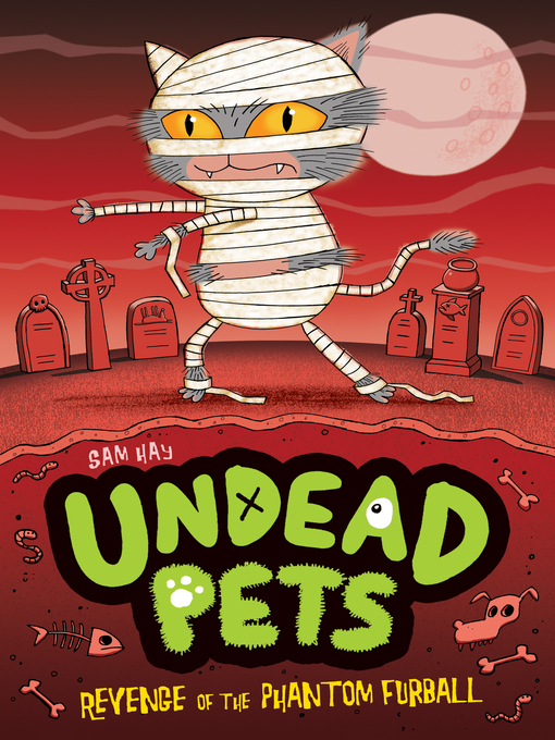 Revenge of the Phantom Furball Undead Pets Series, Book 2