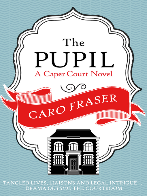 The Pupil (eBook): Caper Court Series, Book 1