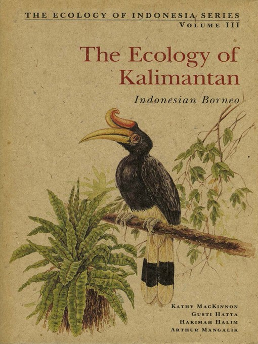 The Ecology of Kalimantan: Indonesian Borneo (eBook)