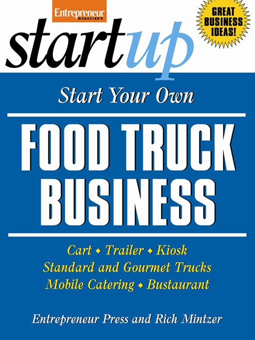 Start Your Own Food Truck Business - Entrepreneur Magazine's StartUp (eBook)