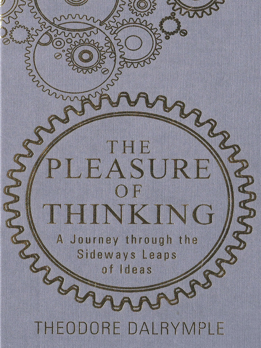The Pleasure of Thinking (eBook): A Journey through the Sideways Leaps of Ideas