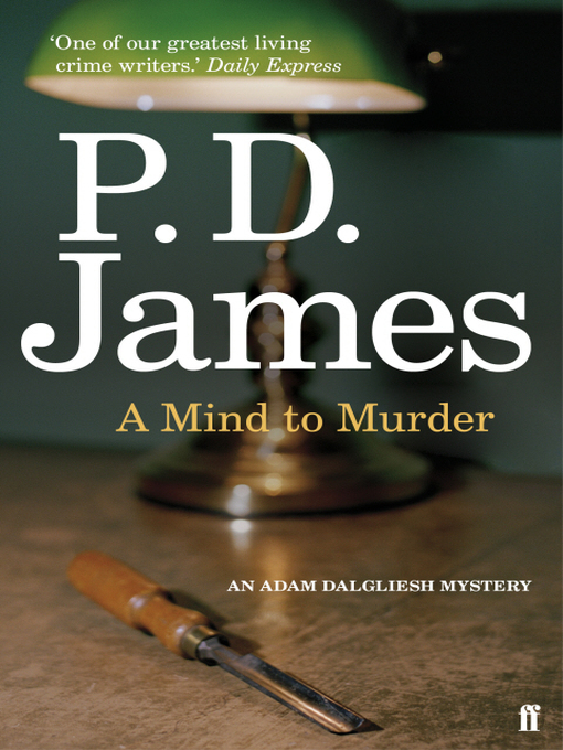 A Mind to Murder (eBook): Inspector Adam Dalgliesh Series, Book 2