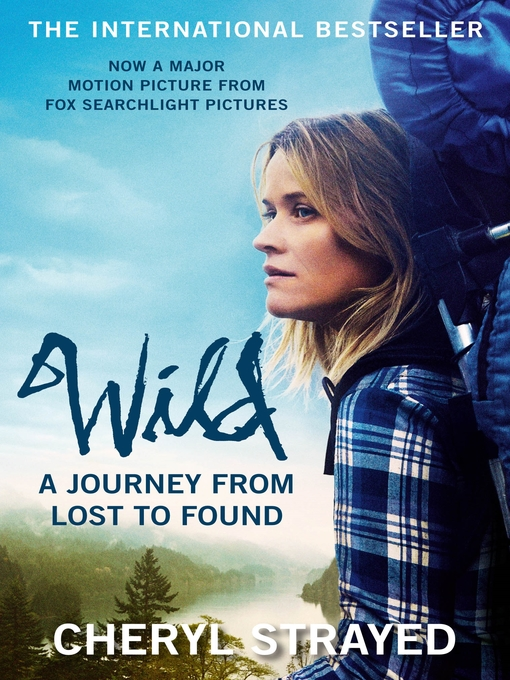 Wild (eBook): A Journey from Lost to Found