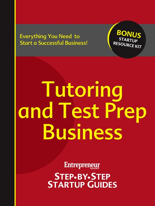 Tutoring and Test Prep: Step-by-Step Startup Guide - StartUp Guides (eBook)