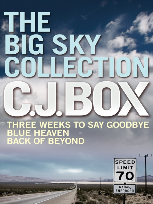 The Big Sky Collection (eBook): Three Weeks to Say Goodbye / Blue Heaven / Back of Beyond
