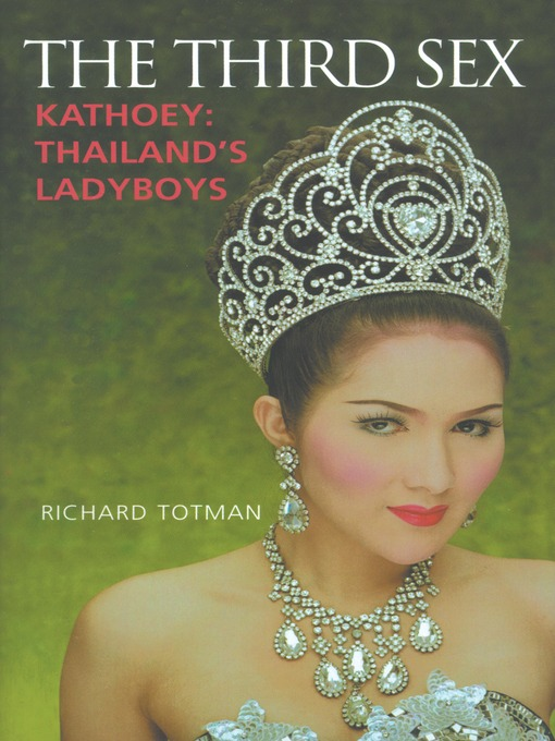 The Third Sex (eBook): Kathoey: Thailand's Ladyboys